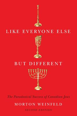 Like Everyone Else but Different: The Paradoxical Success of Canadian Jews