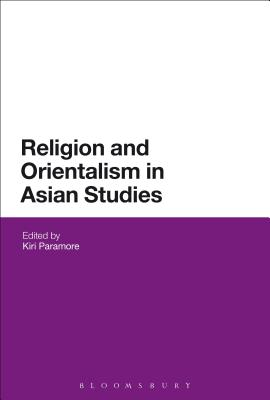 Religion and Orientalism in Asian Studies