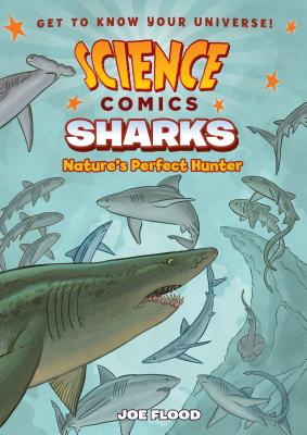 Science Comics Sharks: Nature's Perfect Hunter
