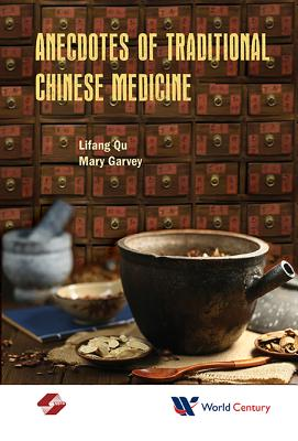 Anecdotes of Traditional Chinese Medicine