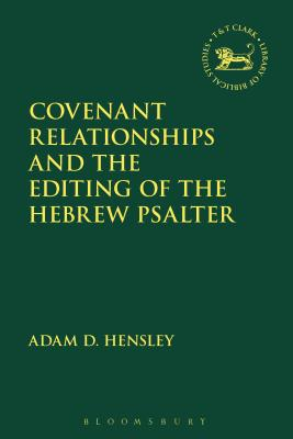 Covenant Relationships and the Editing of the Hebrew Psalter