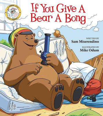 If You Give a Bear a Bong