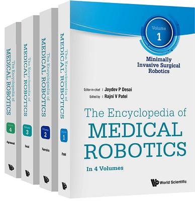 The Encyclopedia of Medical Robotics: Minimally Invasive Surgical Robots / Micro and Nano Robotics and Medicine / Image-guided S