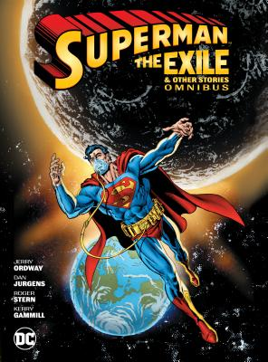 Superman The Exile & Other Stories Omnibus
