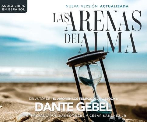Las arenas del alma/ The Sands of the Soul