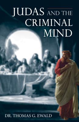 Judas and the Criminal Mind