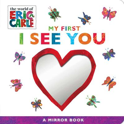 My First I See You: A Mirror Book