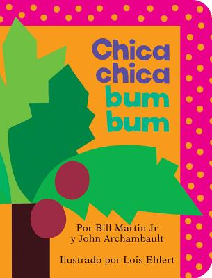 Chica chica bum bum/ Chicka Chicka Boom Boom
