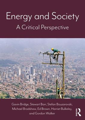 Energy and Society: A Critical Perspective