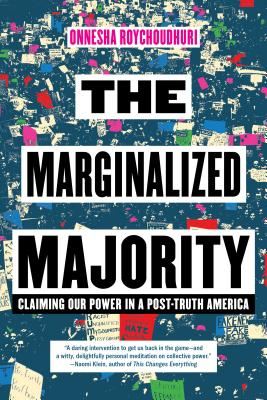 The Marginalized Majority: Claiming Our Power in a Post-Truth America