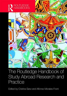The Routledge Handbook of Study Abroad Research and Practice