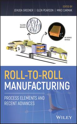 Roll-to-Roll Manufacturing: Process Elements and Recent Advances