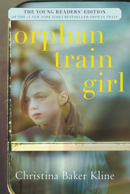 Orphan Train Girl: The Young Readers' Edition