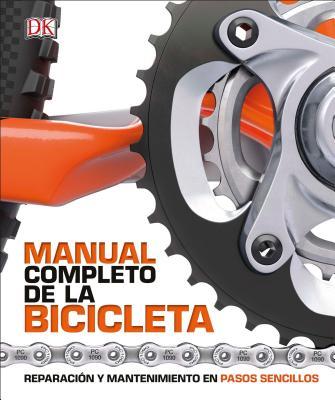 Manual Completo de la Bicicleta / Complete Manual of the Bicycle