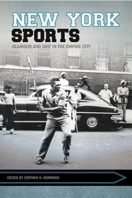 New York Sports: Glamour and Grit in the Empire City