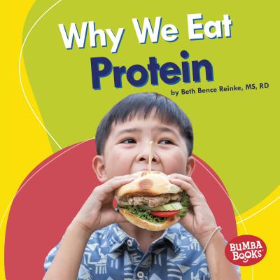 Why We Eat Protein