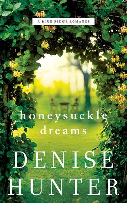 Honeysuckle Dreams: Library Edition