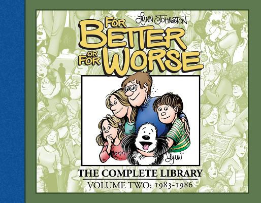 For Better or for Worse 2: The Complete Library: 1983-1986