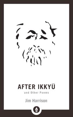 After Ikkyu: and Other Poems