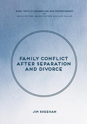 Family Conflict After Separation and Divorce: Mental Health Professional Interventions in Changing Societies