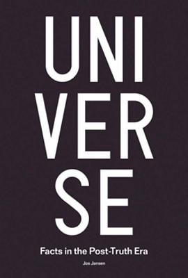 Universe: Facts in the Post-Truth Era