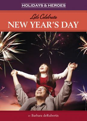 Let's Celebrate New Year's Day