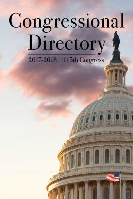 Congressional Directory, 2017-2018: 115th Congress, Convened January 3, 2017
