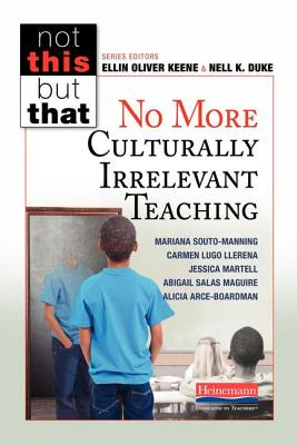 No More Culturally Irrelevant Teaching
