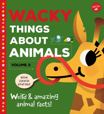 Wacky Things About Animals: Weird and Amazing Animal Facts!