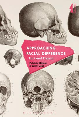 Approaching Facial Difference: Past and Present