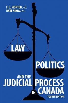 Law, Politics, and the Judicial Process in Canada