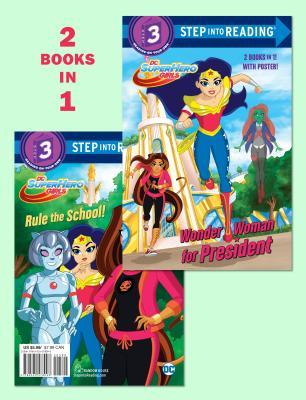 Wonder Woman for President / Rule the School!