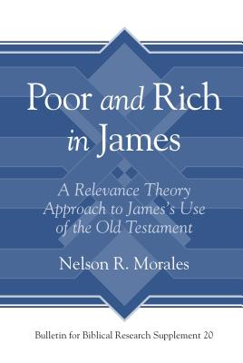 Poor and Rich in James: A Relevance Theory Approach to James's Use of the Old Testament