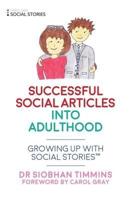 Successful Social Articles into Adulthood: Growing Up With Social Stories