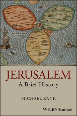 Jerusalem: A Brief History
