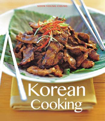 Korean Cooking: The Essenital Asian Kitchen