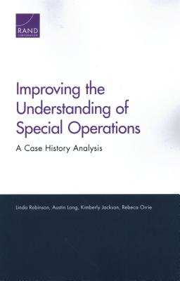 Improving the Understanding of Special Operations: A Case History Analysis