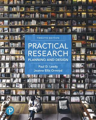 Practical Research + MyLab Education includes Pearson eText Access Card: Planning and Design