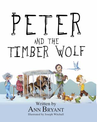 Peter and the Timber Wolf