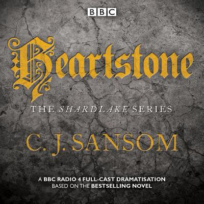 Heartstone: A BBC Radio 4 Full-cast Dramatisation