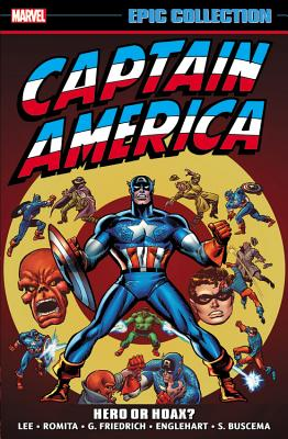 Captain America Epic Collection 4: Hero or Hoax?