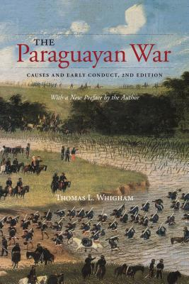 The Paraguayan War: Causes and Early Conduct