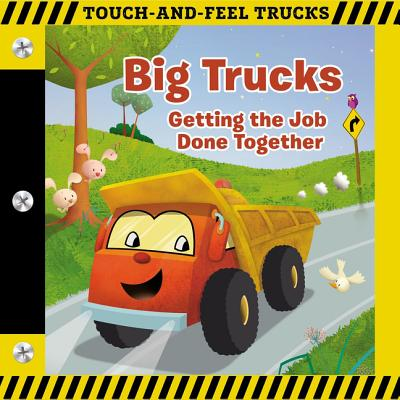 Big Trucks: Getting the Job Done Together