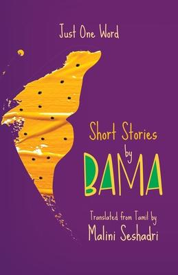 Just One Word: Short Stories by Bama