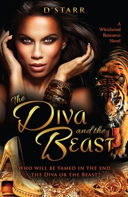 The Diva and the Beast: A Whirlwind Romance Novel