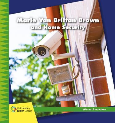 Marie Van Brittan Brown and Home Security