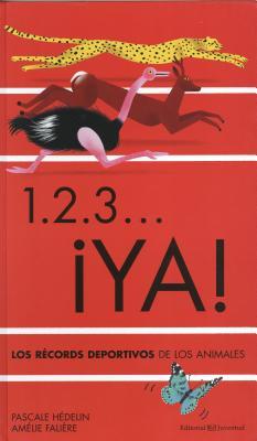 1.2.3…Ya! / 1,2,3, Go!: Los Records Deportivos De Los Animales