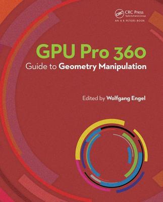 GPU Pro 360: Guide to Geometry Manipulation