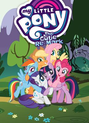 My Little Pony 10: The Cutie Re-mark