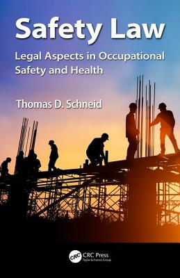 Safety Law: Legal Aspects in Occupational Safety and Health